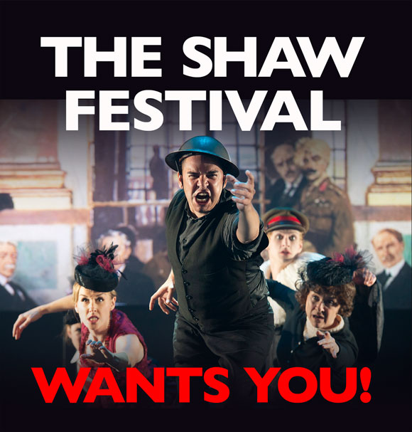 The Shaw Festival Wants You!