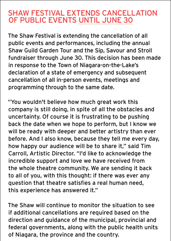 SHAW FESTIVAL EXTENDS CANCELLATION OF PUBLIC EVENTS UNTIL JUNE 30.